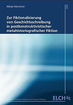 Kürschner. Fiktionalisierung von Geschichtsschreibung - book cover.jpg